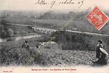 CPA 41130 SELLES SUR CHER  la Sauldre et Pont Canal Edit POULEAU ca1909