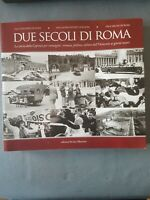 Due Secoli di Roma (LIBRO FOTOGRAFICO) - Ed. Intra Moenia - NUOVO