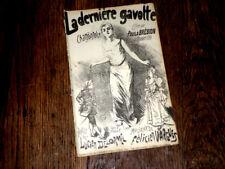 la dernière gavotte chansonnette créée par Paula Brébion 1900 Félicien Vargues