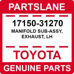 17150-31270 Toyota OEM Genuine MANIFOLD SUB-ASSY, EXHAUST, LH