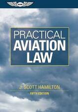 Practical Aviation Law, Hamilton, J. Scott, Good Books
