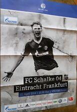 Jeu affiche - 11.04.2014 - FC schalke 04 vs. traitecee. Francfort + saison 2013/2014
