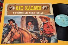 LP KIT CARSON E L'IMBOSCATA DEGLI INDIANI ORIG ITALY 1962 NM ! LAMINATED COVER