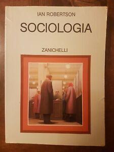 SOCIOLOGIA - IAN ROBERTSON - ZANICHELLI