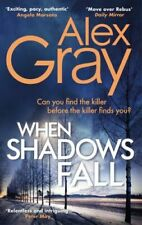WHEN SHADOWS FALL NEW GRAY ALEX LITTLE BROWN BOOK GROUP PAPERBACK  SOFTBACK
