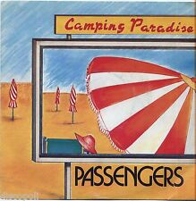 "PASSENGERS - Camping Paradise VINYL 7"" 45 LP 1985  NEAR MINT COVER VG+ CONDITION"