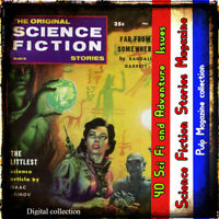 Science Fiction Stories Magazine - Action, adventure collection   - take a look!