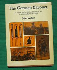 The German Bayonet 1871-1945 By John Walter