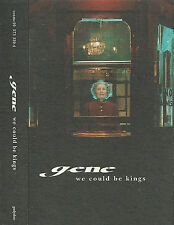 GENE WE COULD BE KINGS CASSETTE SINGLE 2 TRACKS INDIE ROCK POLYDOR COSMC 10