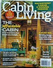 Cabin Living Apr 2017 The Affordable Cabin Living On The Water FREE SHIPPING sb