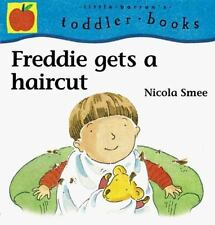 Freddie Gets a Haircut (Little Barron's Toddler Books)-ExLibrary