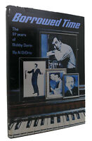 Al Diorio BORROWED TIME The 37 Years of Bobby Darin 1st Edition 1st Printing