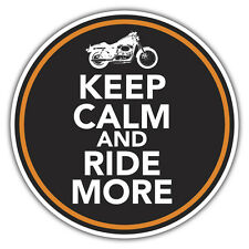 KEEP CALM & RIDE MORE sticker bike motorbike harley 85 x 85mm