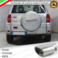 TERMINALE SCARICO CROMATO LUCIDO OVALE ACCAIO INOX TOYOTA RAV4 RAV-4 MK2 II