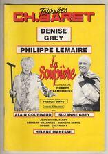 """Signé PAR Denise Grey & Philippe Lemaire SIGNED Program """"La Soupière"""" Paris 1991"""