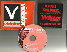 Violator LL COOL J Say What w/ RARE RADIO EDIT & INSTRUMENTAL PROMO DJ CD single