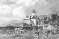 Switzerland, CASTLE OF CHILLON Lake Geneva Savoy Vaud ~ 1832 Art Print Engraving