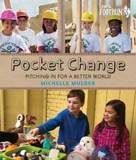 Orca Footprints: Pocket Change : Pitching in for a Better World by Michelle...