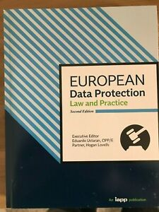 European Data Protection (Law and Practice)