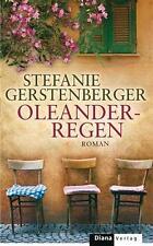 Oleanderregen von Stefanie Gerstenberger (2012, Gebunden)