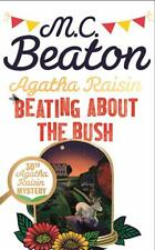 AGATHA RAISIN BEATING ABOUT THE BUSH _ M C BEATON _ BRAND NEW _ FREEPOST UK