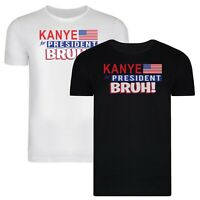 Kanye West For President BRUH Funny Adults T-Shirt
