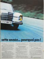 PUBLICITÉ DE PRESSE 1971 MERCEDES BENZ DE LA 200 A 600 CETTE ANNÉE POURQUOI PAS