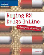 USED (VG) Buying Rx Drugs Online: Avoiding a Prescription for Disaster by Kate J