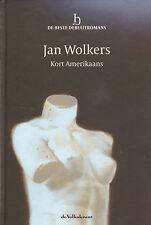 KORT AMERIKAANS - Jan Wolkers (SERIE BESTE DEBUUTROMANS)