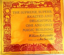 THE SUPREME, SUPERB, EXALTED AND DELIGHTFUL BY WILILAM KOTZWINKLE *SIGNED*1ST*