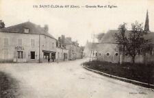 SAINT ELOY DE GY- CHER - 18- GRANDE RUE ET EGLISE- HOTEL - JAMAIS VOYAGE
