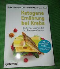 Ketogene Ernährung bei Krebs Systemed Verlag 2014 TopZustand