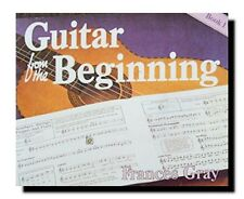 HOW TO PLAY GUITAR FROM THE BEGINNING: BOOK 1-FRANCES%GRAY-KIDS LEVEL,AGE 8 & UP