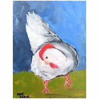 Matt Scalf Chicken ORIGINAL PAINTING 9x12 Bird Animal Farmhouse Farm Decor Pet