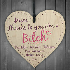 Mum Thanks To You I'm A Bitch Hanging Signs Mothers Day Plaques Gift Funny Cards