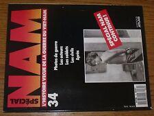 $$$ Revue Atlas Special NAM N°34 Photos de guerreActeursSoldatsCivils