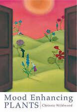 Mood Enhancing Plants, Wildwood, Chrissie, Excellent Book