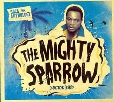 Doctor Bird Soca Anthology Mighty Sparrow 0054645417327