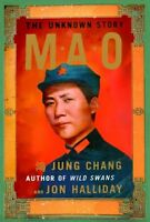 Mao: The Unknown Story by Jung Chang, Jon Halliday