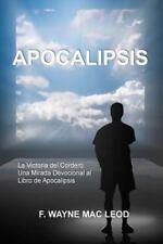 Light to My Path Spanish New Testament Commentaries: Apocalipsis : La...