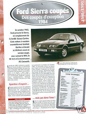 Ford Sierra Coupes XR4i V6 1984 UK Germany USA Car Auto Voiture FICHE FRANCE