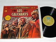 LOS CALCHAKIS Les Flutes Indiennes Volume 3 LP Arion Opus OP-208 Canada Vinyl VG