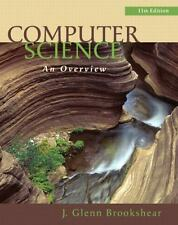 Computer Science: An Overview (11th Edition) by Brookshear, J. Glenn