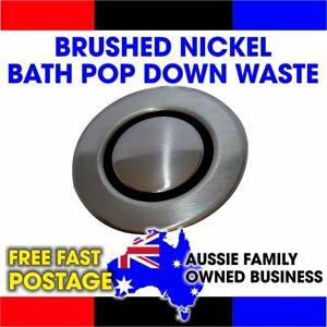 Pop down plug and waste bath 40mm Brushed Nickel