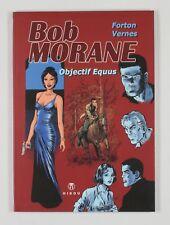 BD prix réduit Bob Morane Objectif Equus