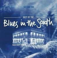 BLUES IN THE SOUTH Best Of Vol1 Palm Court Hotel CD NEW