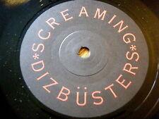 "SCREAMING DIZBUSTERS - THE NEXT BIG THING  7"" VINYL"