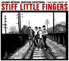 Assume Nothing. Question Everything: The Very Best Of by Stiff Little Fingers (CD, Mar-2012, 2 Discs, Music Club Deluxe)