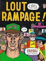 LOUT RAMPAGE! TPB NM- DANIEL CLOWES EIGHTBALL FANTAGRAPHICS UNDERGROUND HTF