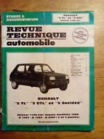 REVUE TECHNIQUE AUTOMOBILE RENAULT 5TL, GTL, SOCIETE 1989